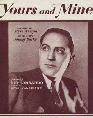 Yours and Mine Guy Lombardo