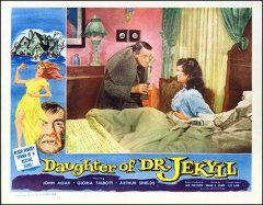 Daughter of Dr. Jekkyll John Agar, Gloria Talbott, Arthur Shields #2 from the 1958