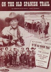 On the Old spanish Trail Roy Rogers 1947