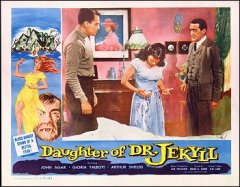 Daughter of Dr. Jekkyll John Agar, Gloria Talbott, Arthur Shields #1 from the 1957