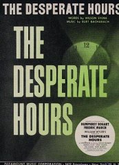 Desperate Hours Humphrey Bogart Fedric March 1955