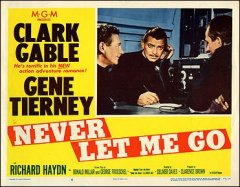 Never Let Me Go Clark gable Gene Tierney #6 1953