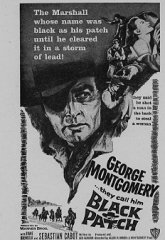 THEY CALL HIM BLACK PATCH George Montgomery