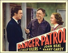 DANGER PATROL #1 from the 1937 movie. Staring Sally Eilers Harry Carey