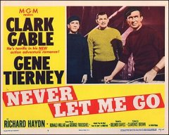 Never Let Me Go Clark Gable Gene Tierney both pictured