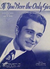 Perry Como If You Were the Only girl