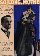 Al Jolson So Long Mother