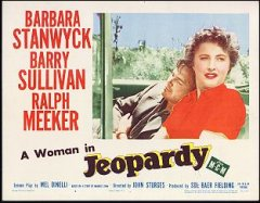 JEOPARDY Barrbara Stanwyck Pictured 1953 # 4