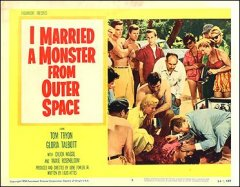 I Married A Monster From Outer Space Tom Tryon Gloris Talbott