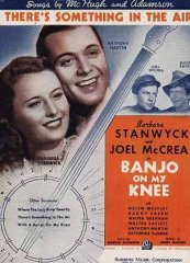 Bamjo On My Knee Barbara Stanwyck Joel Mccrea 1936