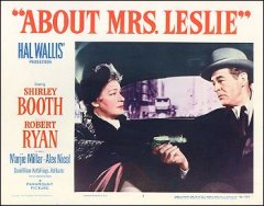 About Mrs. Leslie Robert Ryan Shirley Booth