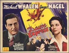 DAWN EXPRESS 1942 movie. Staring Michael Whalen, Anne Nagel