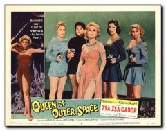 Queen of Outer Space Zsa Zsa Gabor