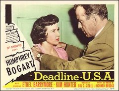 DEADLINE USA #7 from the 1952 movie. Staring Humphrey Bogart