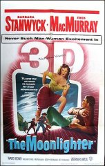 Moonlighter 3-D Barbara Stanwyck Fred MacMurry