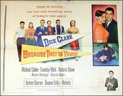 Because They're Young Dick Clarks first movie Tuesday Weld James Darren style A 1960