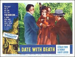 Date with Death Horror # 8 from the 1959 movie. Staring John Agar, Gloria Talbott