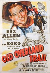 Old Overland Trail Rex Allen Slim Pickens Virginia Hall