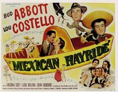 ABBOTT & COSTELLO (MEXICAN HAYRIDE)