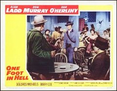 One Foot in Hell Allen Ladd Don Murray #5 1960
