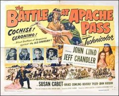 Battle At Apache Pass John Lund Jeff Chandler Style B