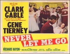 Never Let Me Go Clark Gable Gene Tierney