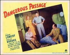 DANGEROUS PASSAGE card #7 from the 1944 movie. Staring Robert Lowery, Phyllis Brooks