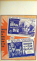 BRAIN THAT WOULDN'T DIE/ INVASION OF THE STAR CREATUREs Combo