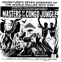 MASTERS OF THE CONGO JUNGLE Orsen Wells