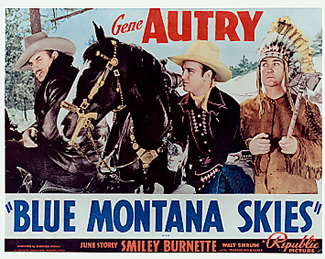 Blue Montana Skies Gene Autry